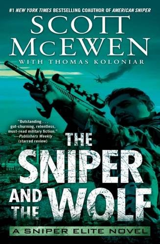 9781501142529: The Sniper and the Wolf: A Sniper Elite Novel