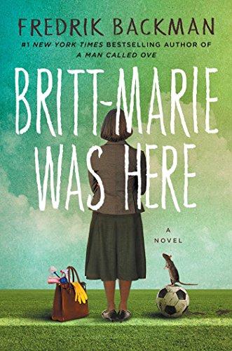 Britt-Marie Was Here: Fredrik Backman