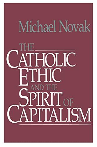 9781501142666: Catholic Ethic and the Spirit Of Capitalism