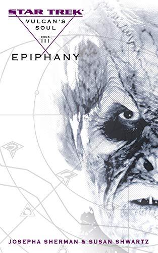 9781501142901: Vulcan's Soul #3: Epiphany (Star Trek: The Original Series)