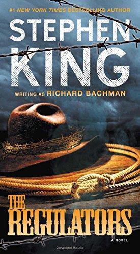 The Regulators: A Novel: King, Stephen