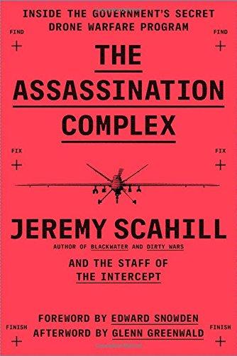 9781501144134: The Assassination Complex: Inside the Government S Secret Drone Warfare Program
