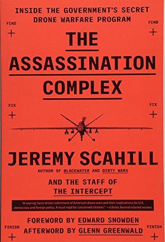 9781501144141: The Assassination Complex: Inside the Government's Secret Drone Warfare Program