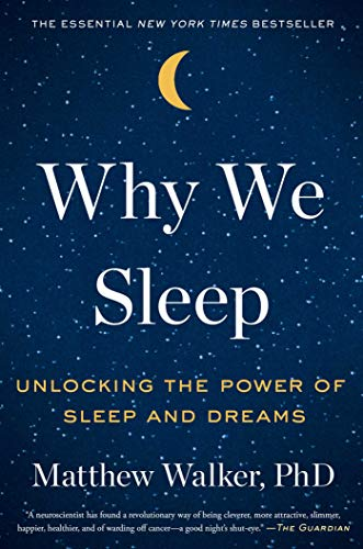 9781501144318: Why We Sleep: Unlocking the Power of Sleep and Dreams