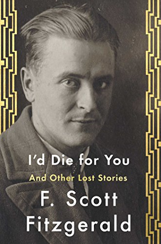 9781501144349: I'd Die For You: And Other Lost Stories