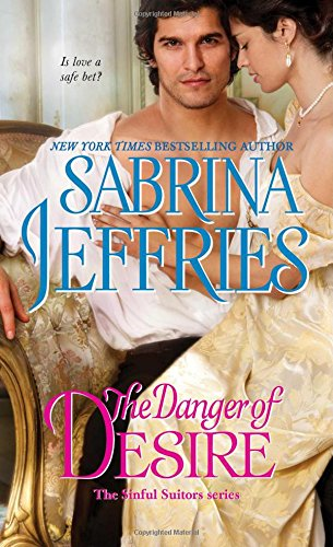 9781501144448: The Danger of Desire (The Sinful Suitors)