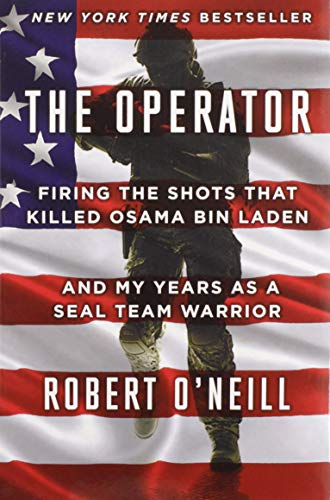 9781501145032: The Operator: Firing the Shots that Killed Osama bin Laden and My Years as a SEAL Team Warrior