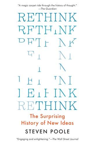 9781501145612: Rethink: The Surprising History of New Ideas