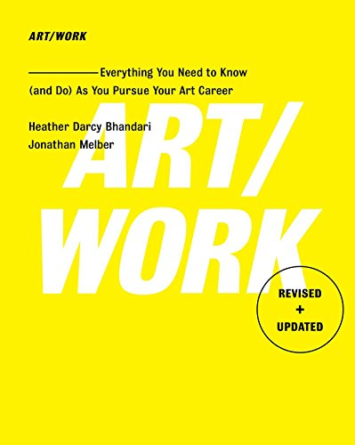 9781501146169: Art/Work - Revised & Updated: Everything You Need to Know (and Do) As You Pursue Your Art Career