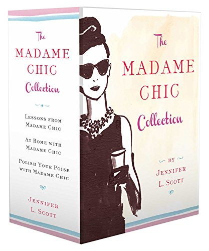 9781501147661: The Madame Chic Collection: Lessons from Madame Chic, At Home with Madame Chic, and Polish Your Poise with Madame Chic