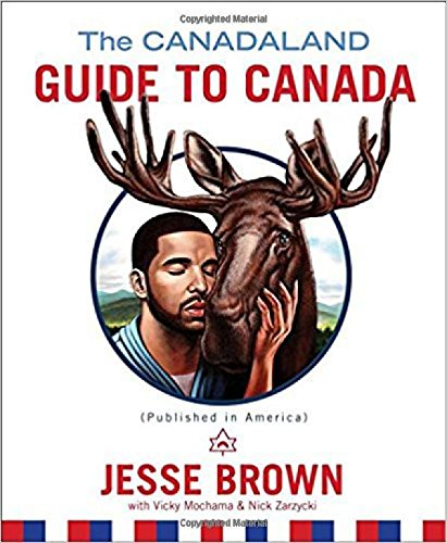 9781501150630: The Canadaland Guide to Canada