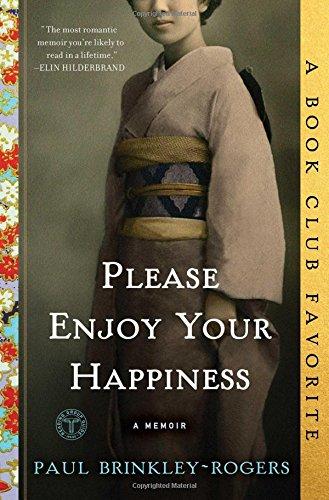 9781501151262: Please Enjoy Your Happiness: A Memoir