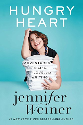 9781501151552: Hungry Heart: Adventures in Life, Love, and Writing