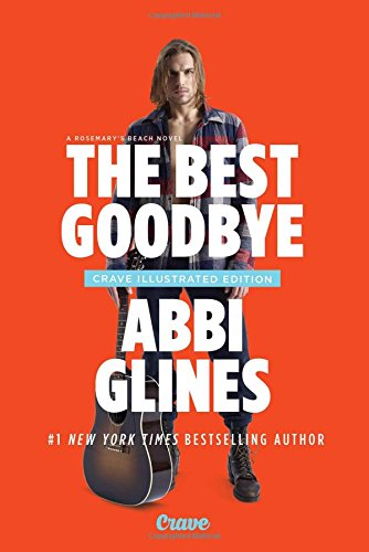 9781501151729: The Best Goodbye: A Rosemary Beach Novel