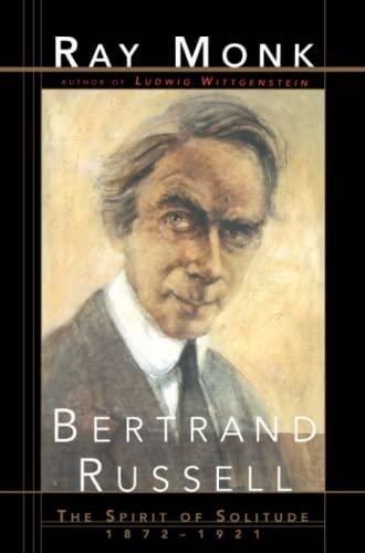 9781501153747: Bertrand Russell: The Spirit of Solitude 1872-1921