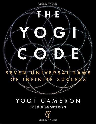 9781501154522: The Yogi Code: Seven Universal Laws of Infinite Success
