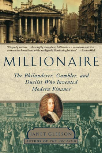 9781501154973: Millionaire: The Philanderer, Gambler, and Duelist Who Invented Modern Finance