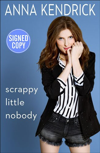 9781501157271: Scrappy Little Nobody - Signed / Autographed Copy