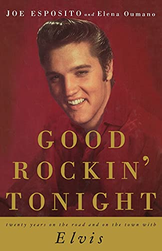 9781501158728: Good Rockin' Tonight: Twenty Years on the Road and on the Town with Elvis