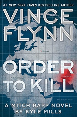 9781501160523: Order to Kill: A Novel (A Mitch Rapp Novel) by Vince Flynn (2016-10-11)