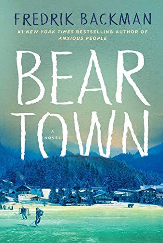 9781501160769: Beartown: A Novel