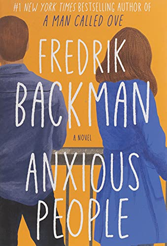 Book Cover: Anxious People: A Novel