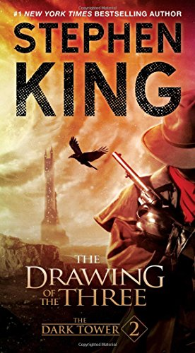 The Dark Tower II: The Drawing of the Three: Stephen King