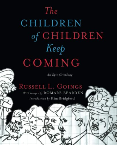 9781501162077: The Children of Children Keep Coming: An Epic Griotsong