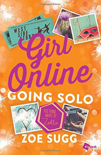 9781501162114: Girl Online: Going Solo: The Third Novel by Zoella (Girl Online Book)