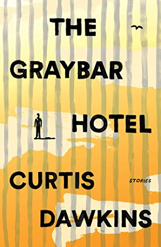 9781501162299: The Graybar Hotel: Stories