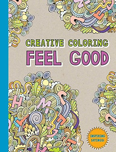 9781501162329: Creative Coloring: Feel Good