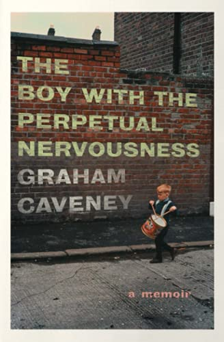 9781501165986: The Boy with the Perpetual Nervousness: A Memoir