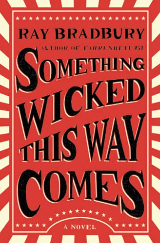 9781501167713: Something Wicked This Way Comes: A Novel