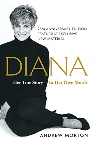 9781501169731: Diana: Her True Story--in Her Own Words