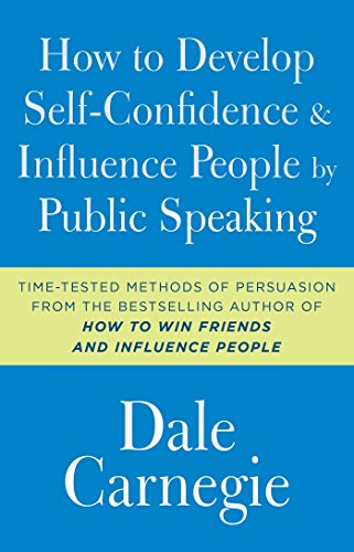 9781501171987: How to Develop Self-Confidence and Influence People by Public Speaking