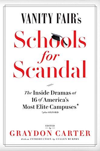 Vanity Fair's Schools For Scandal: The Inside: Carter,Graydon (ed.)