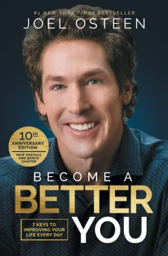 9781501175619: Become A Better You: 7 Keys to Improving Your Life Every Day: 10th Anniversary Edition