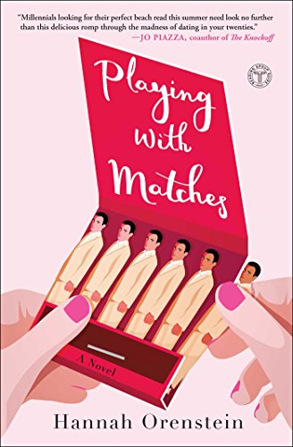9781501178481: Playing With Matches [Lingua Inglese]: A Novel