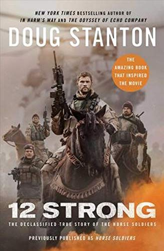 9781501178511: 12 Strong: The Declassified True Story of the Horse Soldiers