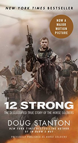 9781501179952: 12 Strong: The Declassified True Story of the Horse Soldiers