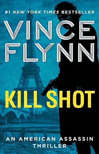9781501187025: Kill Shot (Mitch Rapp Novel)