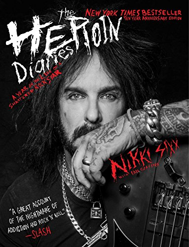 9781501187544: The Heroin Diaries: A Year in the Life of a Shattered Rock Star: Tenth Anniversary Edition