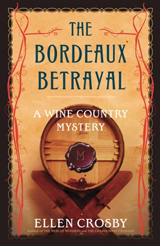 9781501188411: The Bordeaux Betrayal: A Wine Country Mystery