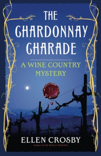9781501188442: The Chardonnay Charade: A Wine Country Mystery