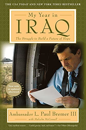 9781501191084: My Year in Iraq: The Struggle to Build a Future of Hope