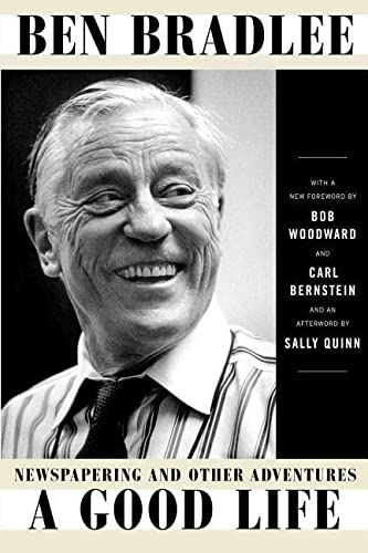9781501191718: A Good Life: Newspapering and Other Adventures