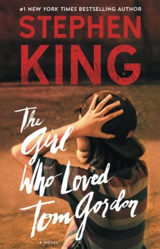 9781501192289: The Girl Who Loved Tom Gordon: A Novel