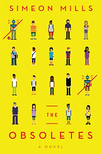 Book Cover: The Obsoletes: A Novel