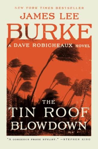 The Tin Roof Blowdown A Dave Robicheaux Novel Paperback
