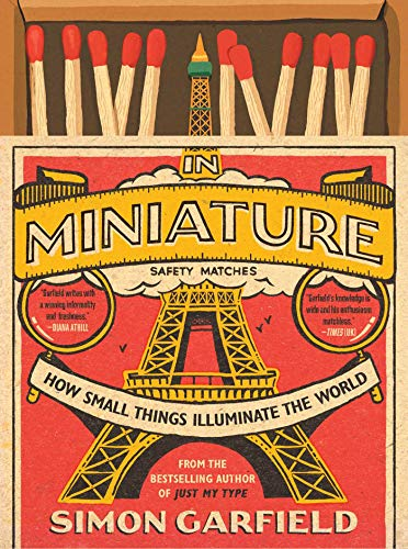 9781501199585: In Miniature: How Small Things Illuminate the World